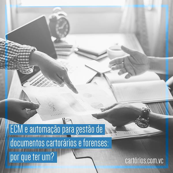 ECM e Automação de documentos: porque ter um?
